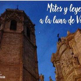 visita nocturna mitos y leyendas de Valencia
