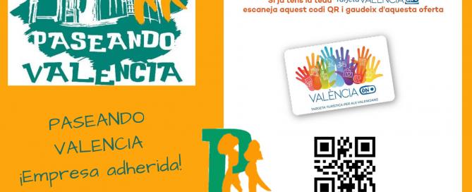 Paseando Valencia Empresa adherida a la Tarjeta València ON